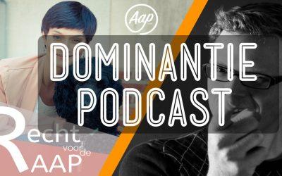 Podcast recht voor de rAAP – Een geladen term in de hondenwereld: dominantie